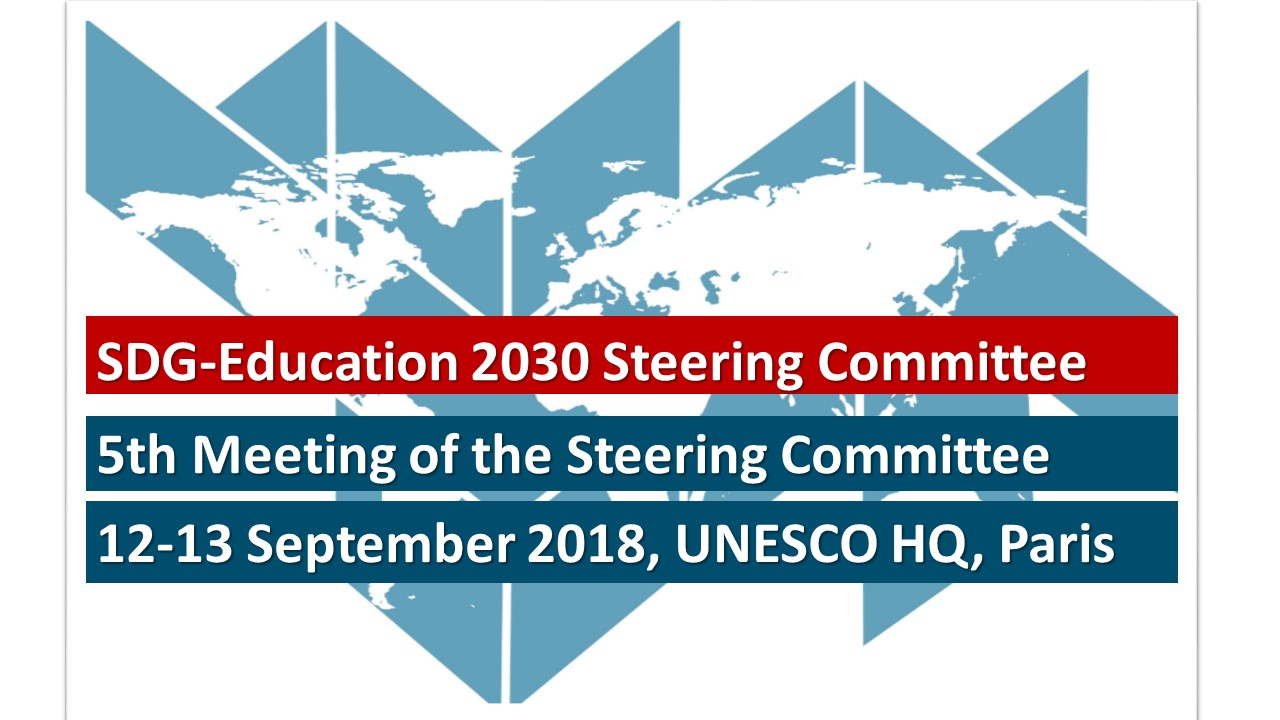 SDG-Education 2030 Steering Committee 5th meeting, UNESCO HQ, Paris, 12-13 September 2018